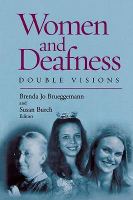 Women and Deafness: Double Visions (Paperback)