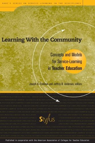Learning with the Community: Concepts and Models for Service-learning in Teacher Education (Hardback)