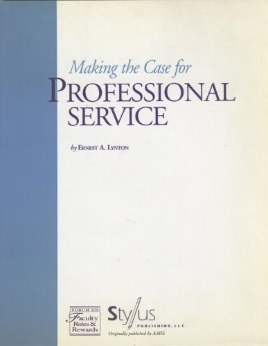 Making the Case for Professional Service (Paperback)