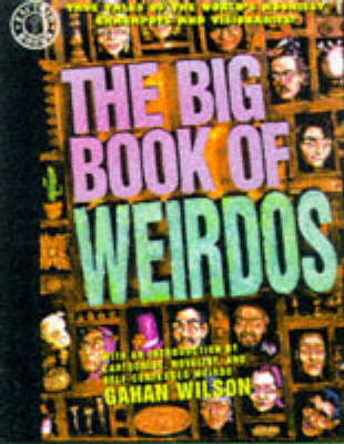 The Big Book of Weirdos - Factoid books (Paperback)