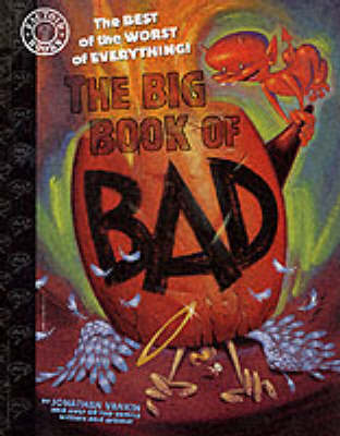 The Big Book of Bad: The Best of the Worst of Everything - Factoid books (Paperback)