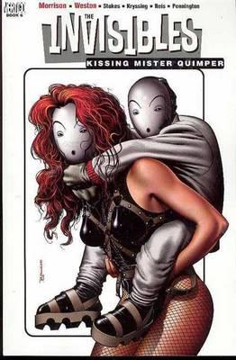 The Invisibles: Kissing Mr. Quimper Vol 06 (Paperback)