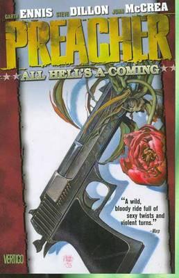 Preacher VOL 08: All Hells A-Coming (Paperback)