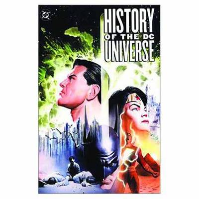 History Of The Dc Universe (Paperback)