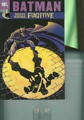 Batman Bruce Wayne Fugitive TP Vol 02 (Paperback)