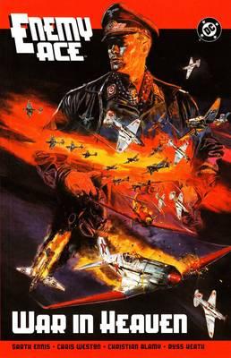 Enemy Ace War in Heaven: Enemy Ace War In Heaven TP War in Heaven (Paperback)