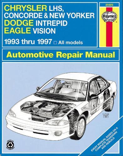 Chrysler New Yorker, Concorde & Lhs, Dodge Intrepid And Eagle Vision (93 - 97) (Paperback)