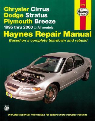 Chrysler Cirrus, Dodge Stratus & Plymouth Breeze (95 - 00) (Paperback)