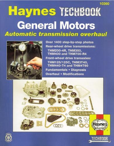 General Motors Automatic Transmission Overhaul Manual (Paperback)