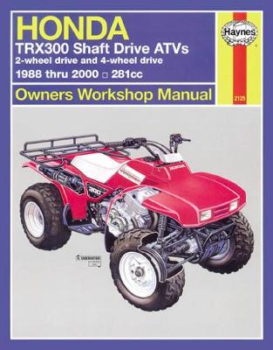 Honda TRX300 Shaft Drive ATVs (88 - 00) (Paperback)