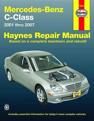 Mercedes-Benz C-Class 2001 To 2007 (Paperback)