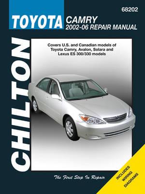 Toyota Camry Automotive Repair Manual (Chilton): 02-06 - Haynes Automotive Repair Manuals (Paperback)