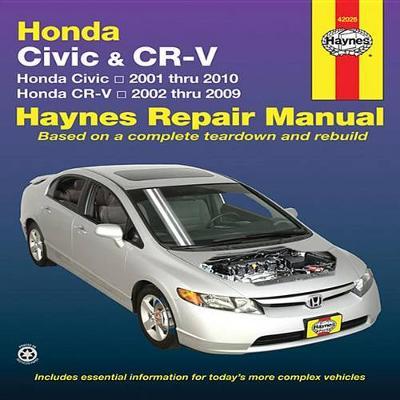 Honda Civic & CRv: 01-10 (Paperback)