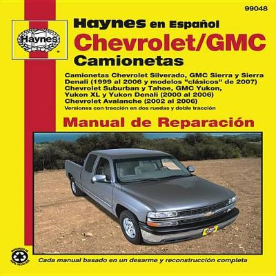Chevrolet Silverado/GMC Sierra 99-06 (Paperback)