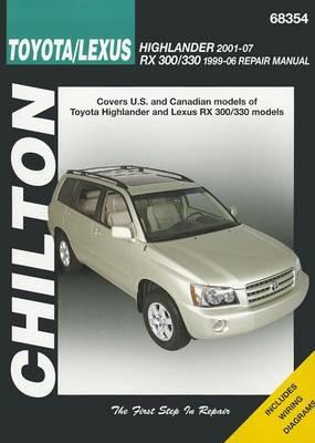 Toyota Highlander & Lexus Rx-330 99-07 (Chilton) (Paperback)