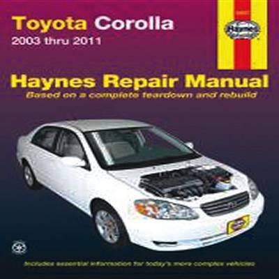 Toyota Corolla: 2003-2011 (Paperback)