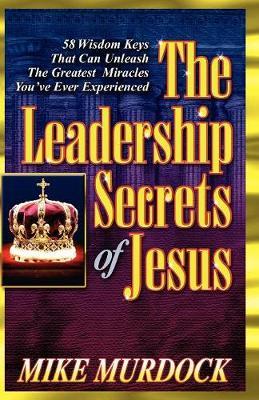 The Leadership Secrets of Jesus (Paperback)