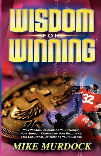 Wisdom for Winning (Paperback)