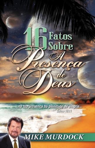16 Fatos Sobre a Presenca de Deus (Paperback)