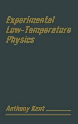 Experimental Low Temperature Physics (Hardback)