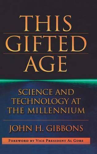 This Gifted Age: Science and Technology at the Millennium - Masters of Modern Physics (Hardback)