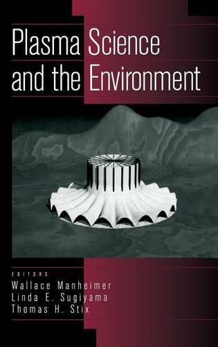 Plasma Science and the Environment (Hardback)