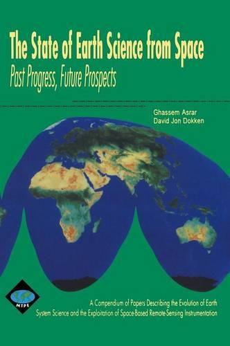 The State of Earth Science from Space: Past Progress, Future Prospects (Hardback)