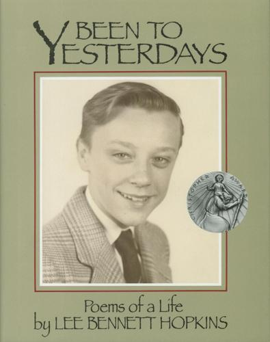Been to Yesterdays: Poems of a Life (Paperback)