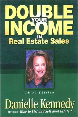 Double Your Income in Real Estate Sales (Hardback)