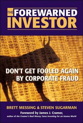 The Forewarned Investor: Beat the Market by Fraud-Proofing Your Profile (Paperback)
