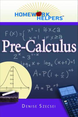Pre-calculus - Homework Helpers (Paperback)