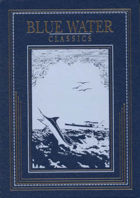Log of the Sea Angler - Blue Water Classics (Leather / fine binding)