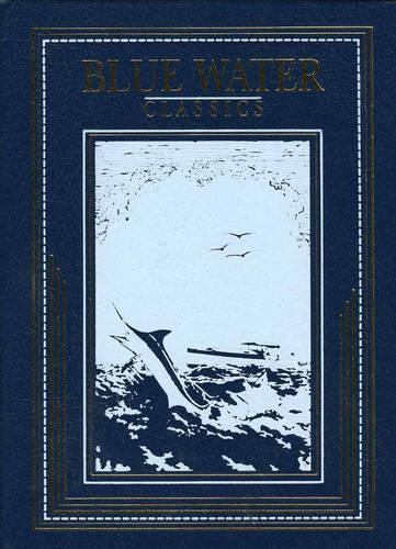 Salt Water Fly Fishing - Blue Water Classics (Leather / fine binding)