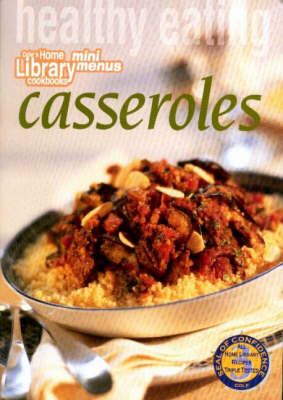 Healthy Eating: Casseroles (Paperback)