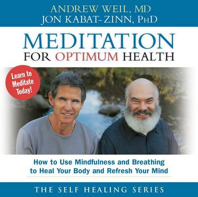 Meditation for Optimum Health: How to Use Mindfulness and Breathing to Heal (CD-Audio)