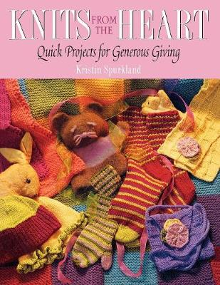 Knits From the Heart: Quick Projects for Generous Giving (Paperback)