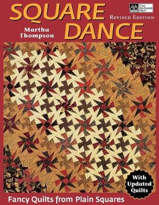 Square Dance (Revised edition): Fancy Quilts from Plain Squares (Paperback)