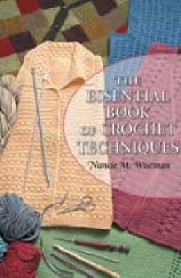 The Essential Book of Crochet Techniques (Spiral bound)