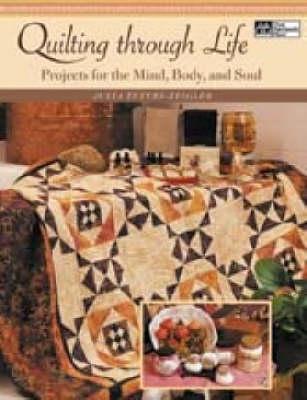 Quilting Through Life (Paperback)