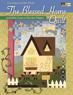 Blessed Home Quilt: And Other Learn-as-You-Sew Projects (Paperback)