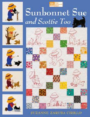 Sunbonnet Sue and Scottie Too (Paperback)