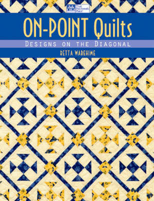 On-point Quilts: Designs on the Diagonal (Paperback)