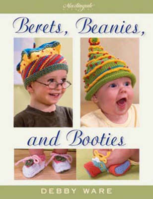 Berets, Beanies, and Booties (Paperback)