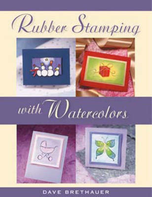 Rubber Stamping with Watercolors (Paperback)
