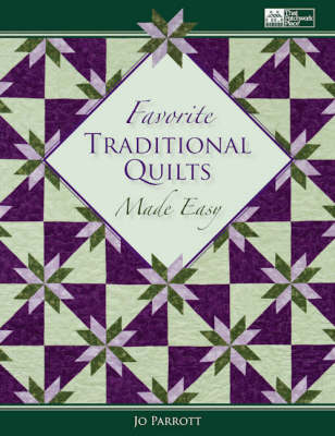 Favorite Traditional Quilts Made Easy (Paperback)