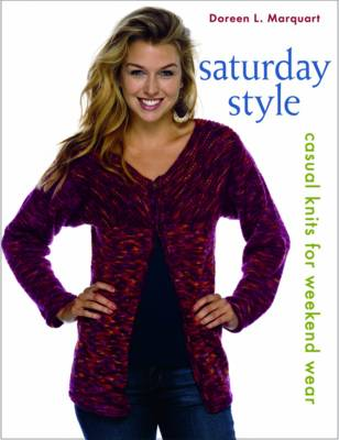 Saturday Style: Casual Knits for Weekend Wear (Paperback)