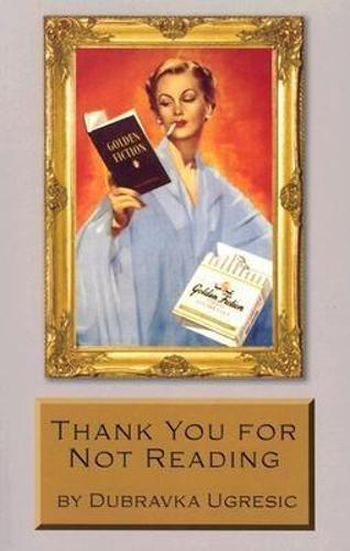 Thank You for Not Reading (Paperback)