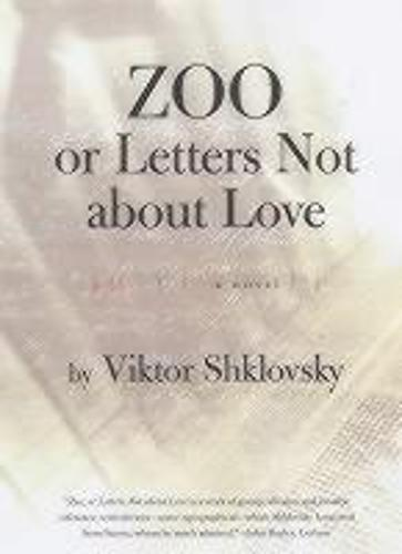 Zoo, or Letters Not About Love - Russian Literature Series (Paperback)