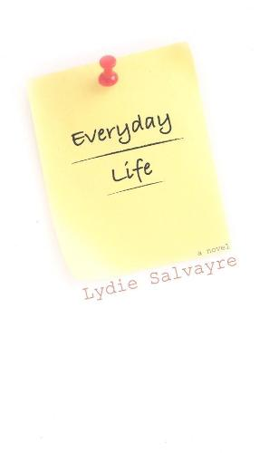 Everyday Life - French Literature Series (Paperback)