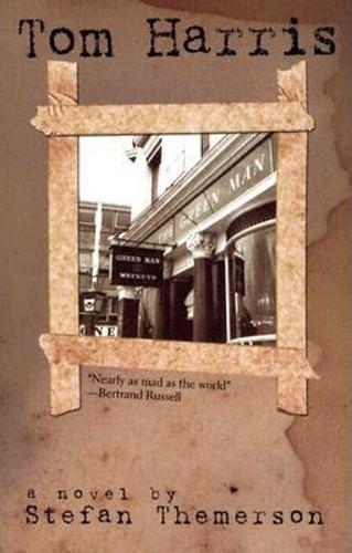 Tom Harris: A Novel (Hardback)